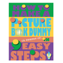 Kids Picture Book Dummy in 9 Steps