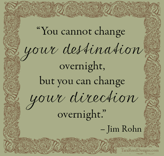 Quote - Direction - Jim Rohn