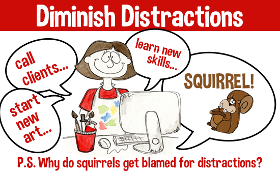 Diminish Distractions