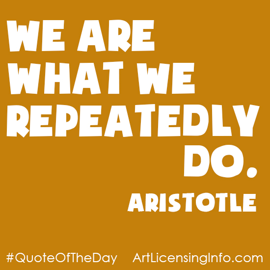 Quote - We are what we do